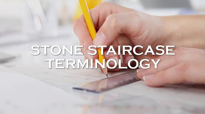 Stone Staircase Terminology